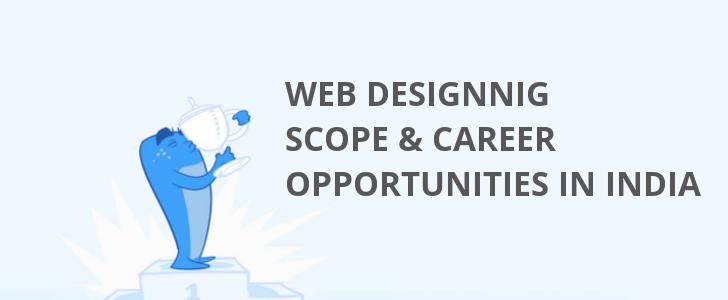 Scope of Web Designing in India