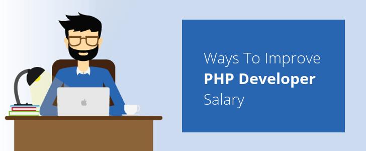 3 Ways to Improve PHP Developer Salary