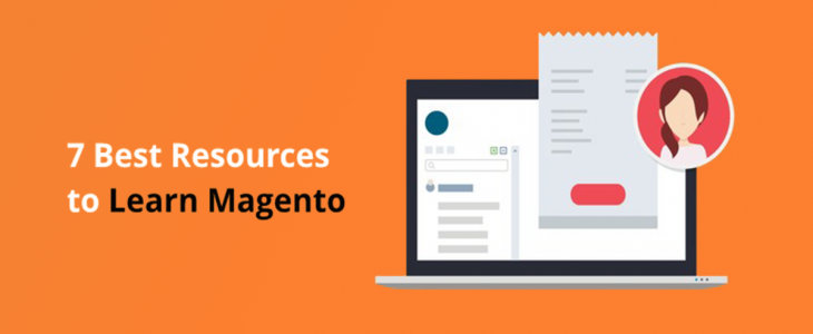 7 Best Resources to Learn Magento