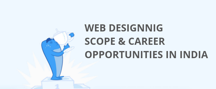 Scope of Web Designing in India