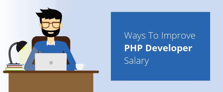 3 Ways to Improve PHP Developer Salary
