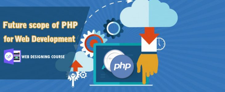 Future Scope of PHP for Web Development