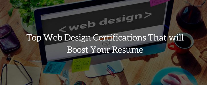 Top Web Design Certifications To Improve Your Skills